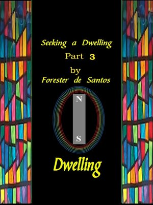 cover image of Seeking a Dwelling Part 3