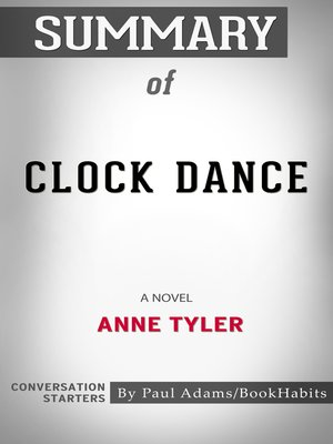cover image of Summary of Clock Dance by Anne Tyler / Conversation Starters