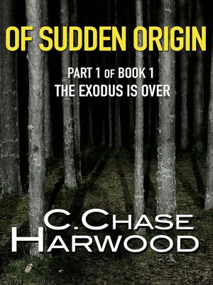 cover image of Of Sudden Origin Part 1