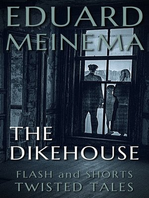 cover image of The Dikehouse