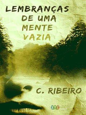 cover image of Lembranças de uma mente vazia