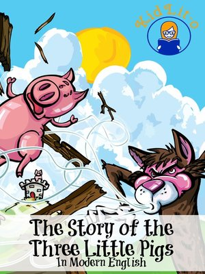 cover image of The Story of the Three Little Pigs In Modern English (Translated)