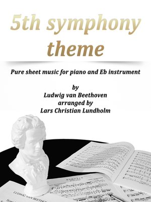 cover image of 5th Symphony Theme Pure sheet music for piano and Eb instrument by Ludwig van Beethoven arranged by Lars Christian Lundholm