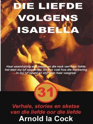 cover image of Die liefde volgens Isabella
