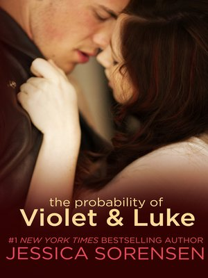 cover image of The Probability of Violet and Luke