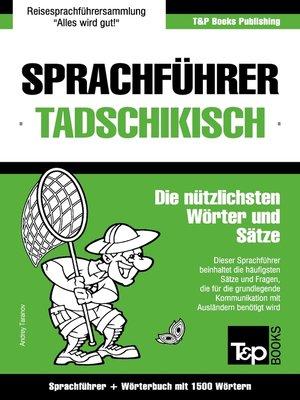 cover image of Sprachführer Deutsch-Tadschikisch und Kompaktwörterbuch mit 1500 Wörtern