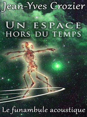 cover image of Un Espace Hors Du Temps