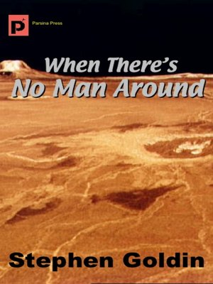 cover image of When There's No Man Around