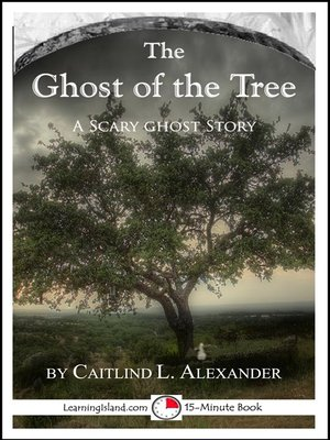 cover image of The Ghost of the Tree