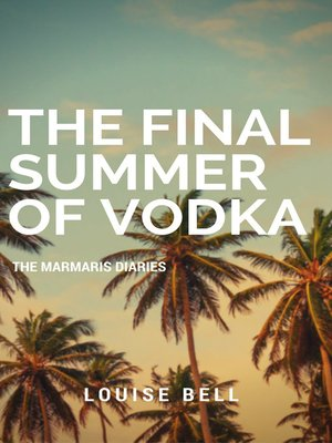 cover image of The Final Summer of Vodka