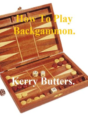 cover image of How to Play Backgammon.