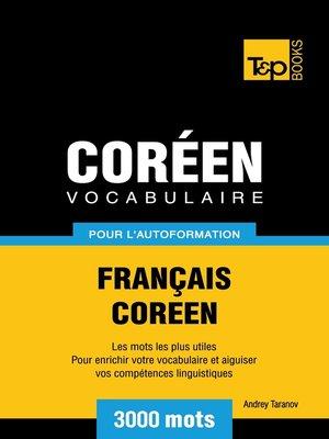 cover image of Vocabulaire Français-Coréen pour l'autoformation