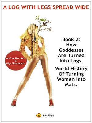 cover image of How Goddesses Are Turned Into Logs