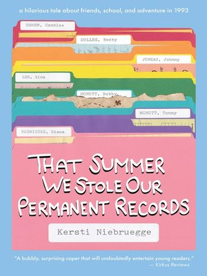 cover image of That Summer We Stole Our Permanent Records