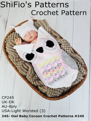 245 Owl Baby Cocoon Crochet Patterns 245 By Shifios Patterns