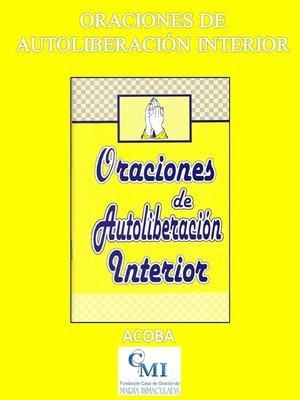 cover image of Oraciones de Autoliberación Interior