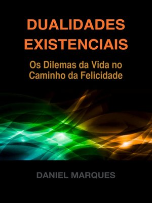 cover image of Dualidades Existenciais