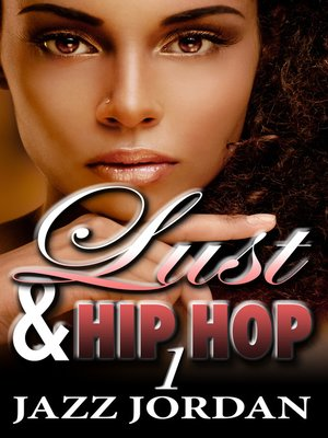 cover image of Lust & Hip Hop 1