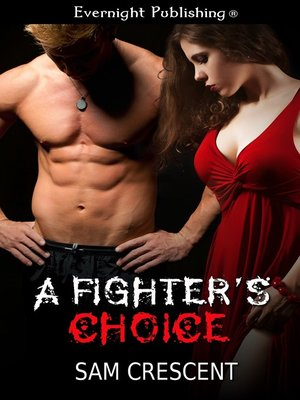 cover image of A Fighter's Choice