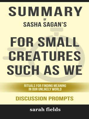 cover image of Summary of For Small Creatures Such as We
