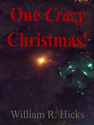 "cover image of ""One Crazy Christmas!"""