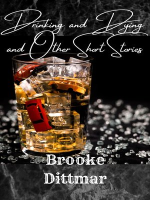 cover image of Drinking and Dying and Other Short Stories