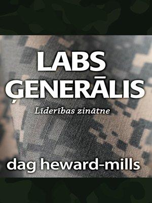 cover image of Labs ģenerālis
