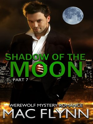 cover image of Shadow of the Moon #7 (Werewolf Shifter Romance)