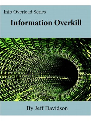cover image of Information Overkill