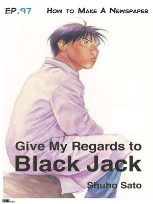 cover image of Give My Regards to Black Jack--Ep.97 How to Make a Newspaper (English version)