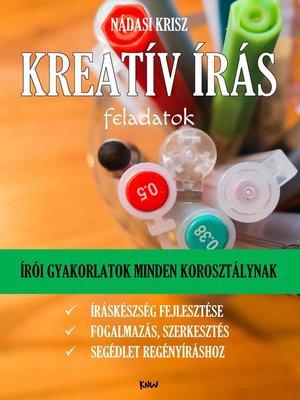 cover image of Kreatív írás feladatok