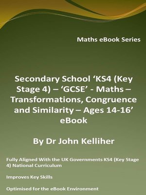 cover image of Secondary School 'KS4 (Key Stage 4) – 'GCSE'--Maths – Transformations, Congruence and Similarity – Ages 14-16' eBook