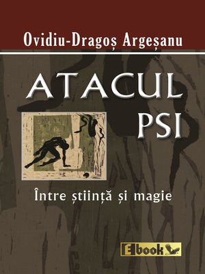 cover image of Atacul Psi Intre Stiinta si Magie