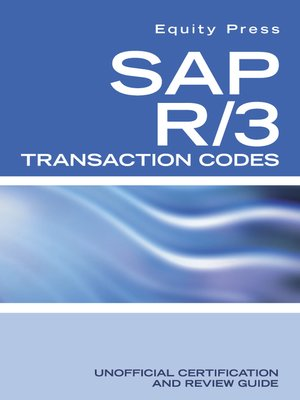 sap r 3 transaction codes unofficial certification and review guide rh overdrive com sap r 3 implementation guide sap r3 installation guide