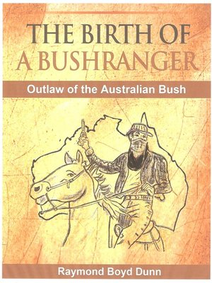 cover image of The Birth of a Bushranger