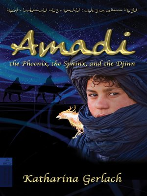 cover image of Amadi, the Phoenix, the Sphinx, and the Djinn