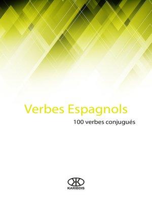 cover image of Verbes espagnols (100 verbes conjugués)
