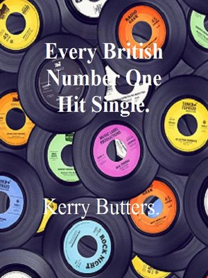 cover image of Every British Number One Hit Single.