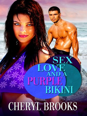 cover image of Sex, Love, and a Purple Bikini