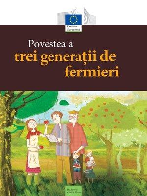 cover image of Povestea a trei generații de fermieri