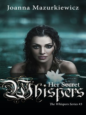 cover image of Her Secret Whispers (The Whispers Series #3)