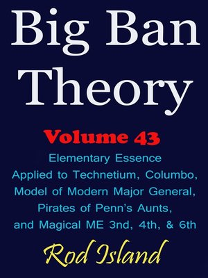 cover image of Elementary Essence Applied to Technetium, Columbo, Model of Modern Major General, Pirates of Penn's Aunts, and Magical ME 3nd, 4th, & 6th, Volume 43