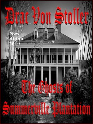cover image of The Ghosts of Summerville Plantation