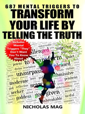 cover image of 687 Mental Triggers to Transform Your Life by Telling the Truth