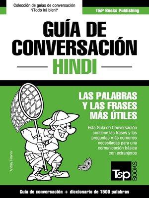 cover image of Guía de Conversación Español-Hindi y diccionario conciso de 1500 palabras