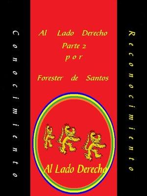 cover image of Al Lado Derecho Parte 2