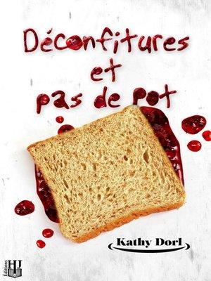 cover image of Déconfitures et pas de pot