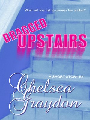cover image of Dragged Upstairs
