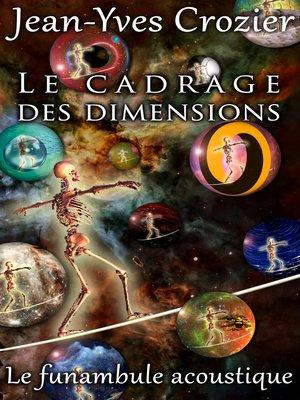 cover image of Le Cadrage Des Dimensions