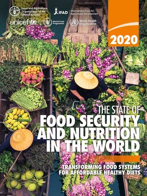 cover image of The State of Food Security and Nutrition in the World 2020